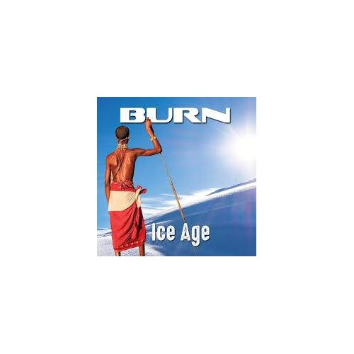 Ice Age (Feat. Steve Newman on vocals) - Burn CD