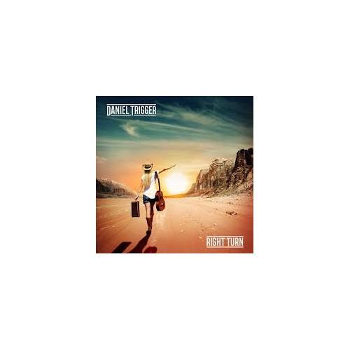 Right Turn - Daniel Trigger CD